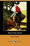 Besom Ben Stories (Dodo Press) - Edwin Waugh, George Milner, J. E. Partington