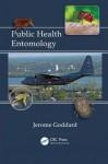Public Health Entomology - Jerome Goddard