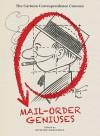 Mail Order Geniuses - Rick Marschall, Warren Bernard