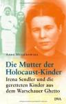 Die Mutter der Holocaust-Kinder - Anna Mieszkowska