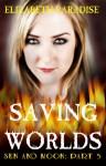 Saving Worlds (Sun and Moon: Part 5) - Elizabeth Paradise