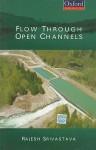 Flow Through Open Channels - Rajesh Srivastava