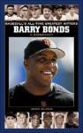 Barry Bonds: A Biography - John Bloom
