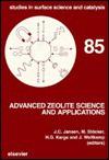 Advanced Zeolite Science and Applications - J.C. Jansen, Hellmut G. Karge, Jens Weitkamp