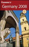 Frommer's Germany 2008 (Frommer's Complete Guides) - Darwin Porter, Danforth Prince