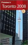 Frommer's Toronto 2008 - Hilary Davidson
