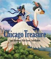Chicago Treasure - Larry Broutman, Rich Green, John Rabias