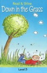 Down In The Grass - Stephen Barnett, Rosie Brooks