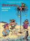 Wakacje kalifa - René Goscinny, Jean Tabary