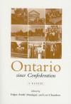 Ontario Since Confederation: A Reader - Edgar-Andre Montigny, Lori Chambers