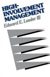 High-Involvement Management - Edward E. Lawler III