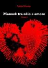 Manuel : Tra odio e amore - Leda Moore
