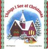 Things I See at Christmas - Julie Stiegemeyer