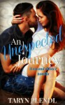 An Unexpected Journey- A second chance novella - Taryn Plendl