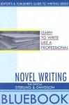 Novel Writing - Cynthia Sterling, Megan Davidson