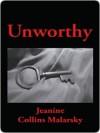 Unworthy - Jeanine Malarsky