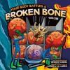 Your Body Battles a Broken Bone - Vicki Cobb, Andrew N. Harris