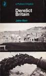 Derelict Britain - John Barr