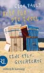 Reif für die Insel: oder Was ich dir sagen will ...  Eine Sylt-Geschichte (German Edition) - Gisa Pauly