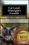 Cat Land: Midnight's Gambit - Midnight Panther, Christina Nichols, Keith Nichols, Steve Puvogel