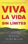 Viva la Vida Sin Limites: Life Wide Open - David Jeremiah