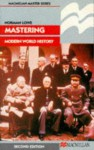 Mastering Modern World History - Norman Lowe