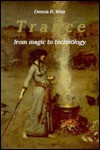 Trance: From Magic To Technology - Dennis R. Wier