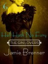 The Gin Lovers #6: Hell Hath No Fury - Jamie Brenner
