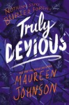 Truly Devious - Maureen Johnson