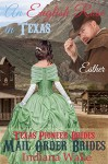 Mail Order Bride - Esther - An English Rose in Texas: Western Historical Romance (Texas Pioneer Brides Book 3) - Indiana Wake, Belle Fiffer