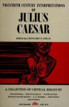 Twentieth Century Interpretations of Julius Caesar - Leonard Fellows Dean