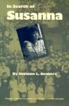 In Search of Susanna - Suzanne L. Bunkers, Albert E. Stone