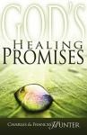 God's Healing Promises - Charles Hunter, Frances Hunter