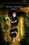 Rebelia - Jerry Ahern, Mariusz Sieniewicz