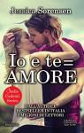 Io e te = amore (Stelle Cadenti Series Vol. 3) - Jessica Sorensen