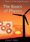 The Basics of Physics - Rusty L Myers, Richard Myers