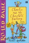 Charlie dan Pabrik Cokelat Ajaib (Charlie and the Chocolate Factory) - Quentin Blake, Roald Dahl, Ade Dina Sigarlaki
