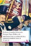 Historia de la literatura hispanoamericana. Vol II. El siglo XX. - Roberto González Echevarría, Enrique Pupo-Walker