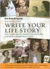 Write Your Life Story: How to Record and Present Your Memories for Family and Friends to Enjoy - Michael Oke