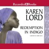 Redemption in Indigo - Karen Lord, Robin Miles