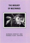 The Biology of Nectaries - Barbara Bentley, Thomas S. Elias