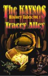 The Kaynos History Tales (Vol 1) - Tracey Alley