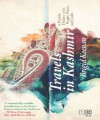Travels in Kashmir - Brigid Keenan