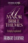41 Major Bible Themes Simply Explained - Herbert Lockyer