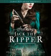Stalking Jack the Ripper: Library Edition: Includes a PDF Disc - Kerri Maniscalco, Nicola Barber