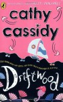 Driftwood - Cathy Cassidy