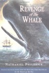 Revenge of The Whale: The True Story of the Whaleship Essex (Boston Globe-Horn Book Honors (Awards)) - Nathaniel Philbrick