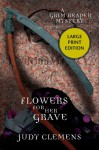 Flowers for Her Grave - Judy Clemens