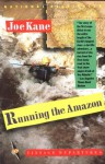 Running the Amazon - Joe Kane