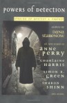 Powers Of Detection: Stories Of Mystery & Fantasy - Anne Perry, Charlaine Harris, Sharon Shinn, Dana Stabenow